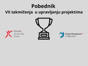 Pobednik takmičenja u upravljanju projektima
